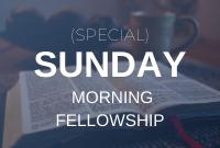 Sunday morning online fellowship